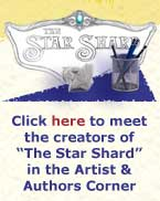 Click here to meet the creators of The Starshard in the Author & Artist Corner